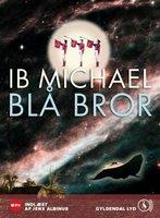 Blå bror - Ib Michael