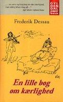 En lille bog om kærlighed - Frederik Dessau