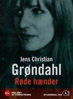 Røde hænder - Jens Christian Grøndahl