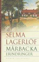 Mårbacka - Selma Lagerlöf