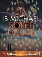 Sorte huller - Ib Michael