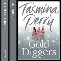 Gold Diggers - Tasmina Perry