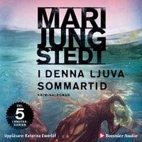 I denna ljuva sommartid - Mari Jungstedt