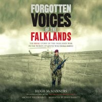 Forgotten Voices of the Falklands Part 2 - Hugh McManners