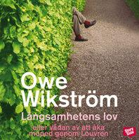 Långsamhetens lov - Owe Wikström