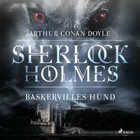Baskervilles hund - Sir Arthur Conan Doyle, Arthur Conan Doyle