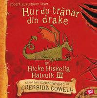Hur du tränar din drake - Cressida Cowell