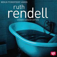 Döden genom vatten - Ruth Rendell