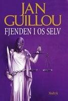 Fjenden i os selv - Jan Guillou