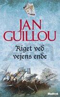Riget ved vejens ende - Jan Guillou