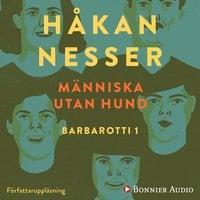 Människa utan hund - Håkan Nesser