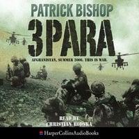 3 Para - Patrick Bishop