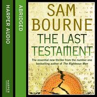 The Last Testament - Sam Bourne