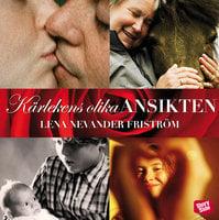 Kärlekens olika ansikten - Lena Nevander Friström