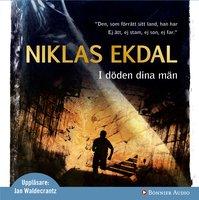 I döden dina män - Niklas Ekdal
