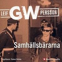 Samhällsbärarna - Leif G.W. Persson