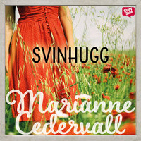 Svinhugg - Marianne Cedervall