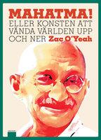 Mahatma! - Zac O'Yeah