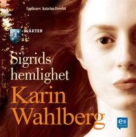 Sigrids hemlighet - Karin Wahlberg