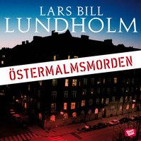 Östermalmsmorden - Lars Bill Lundholm