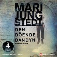 Den döende dandyn - Mari Jungstedt