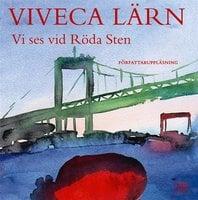 Vi ses vid Röda Sten - Viveca Lärn