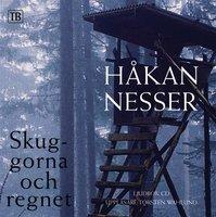 Skuggorna och regnet - Håkan Nesser