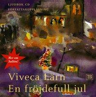 En fröjdefull jul - Viveca Lärn
