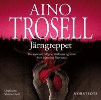 Järngreppet - Aino Trosell