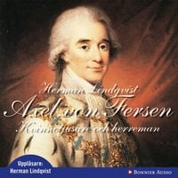 Axel von Fersen : Kvinnotjusare och herreman - Herman Lindqvist