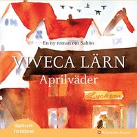 Aprilväder - Viveca Lärn