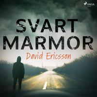 Svart Marmor - David Ericsson