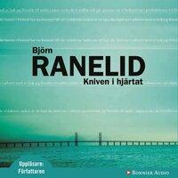Kniven i hjärtat - Björn Ranelid