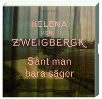 Sånt man bara säger - Helena von Zweigbergk