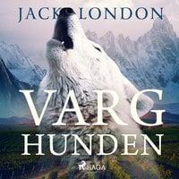Varghunden - Jack London