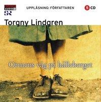 Ormens väg på hälleberget - Torgny Lindgren