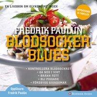 Blodsockerblues - Fredrik Paulún