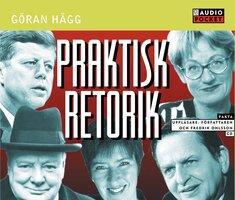 Praktisk retorik - Göran Hägg