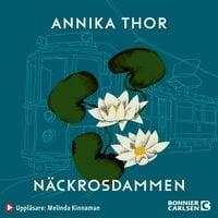 Näckrosdammen - Annika Thor
