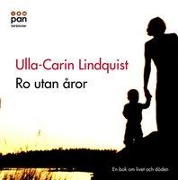 Ro utan åror - Ulla-Carin Lindquist