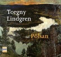 Pölsan - Torgny Lindgren