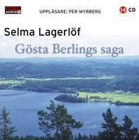 Gösta Berlings saga - Selma Lagerlöf