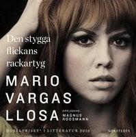 Den stygga flickans rackartyg - Mario Vargas Llosa
