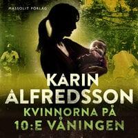 Kvinnorna på 10:e våningen - Karin Alfredsson