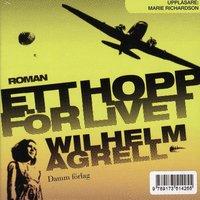 Ett hopp för livet - Wilhelm Agrell