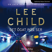 Det ögat inte ser - Lee Child