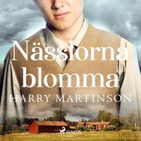 Nässlorna blomma - Harry Martinson