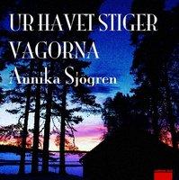 Ur havet stiger vågorna - Annika Sjögren