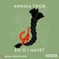 En ö i havet - Annika Thor