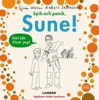 Spik och panik, Sune! - Anders Jacobsson,Sören Olsson